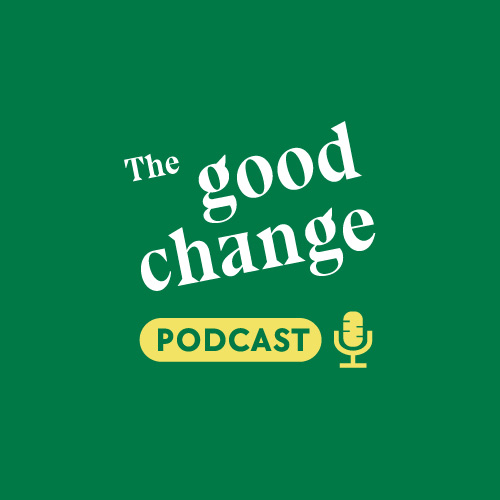 _Thegoodchangepodcast